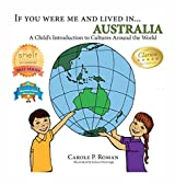 If You Were Me and Lived In... Australia: A Child's Introduction to Cultures Around the World (If You Were Me and Lived In...Cultural)