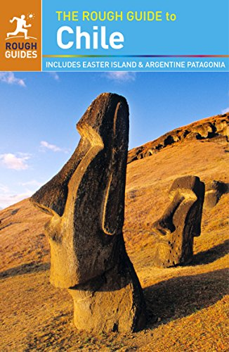The Rough Guide to Chile (Rough Guides)...