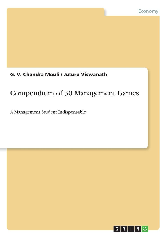 Download Compendium of 30 Management Games ebook