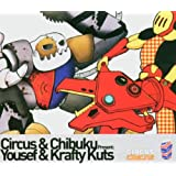 Krafty Kuts And Yousef Present Chibuku Vs Circus