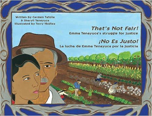 That's Not Fair! / ¡No Es Justo!: Emma Tenayuca's Struggle