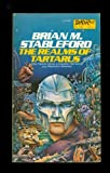 The Realms of Tartarus, Brian M. Stableford, 0879973099