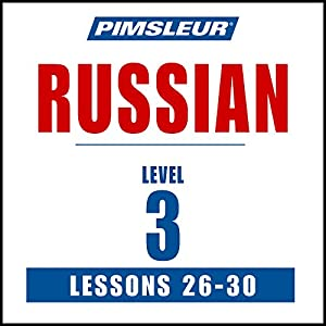Russian Level 3 Lessons 26-30 Audiobook