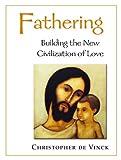 Fathering, Christopher de Vinck, 0921440618