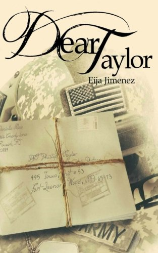 Dear Taylor (Letters to War) (Volume 1)