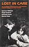 Lost in Care, Spencer Millham and Roger Bullock, 0566009986