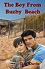 The Boy From Buzby Beach: A Buzby Beach Novel