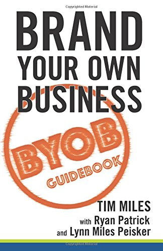 Brand Your Own Business: A Step-by-Step Guide to Being Known, Liked, and Trusted in the Age of Rapid Distraction
