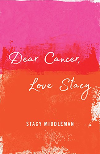 Download for free Dear Cancer, Love Stacy