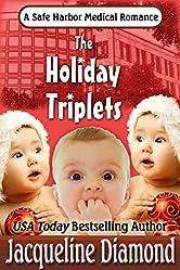 The Holiday Triplets (Safe Harbor Medical Book 3)