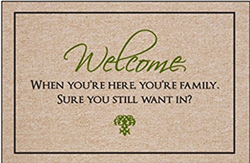 Our Iris Doormat Decorative Welcome, When You're Here, You're Family for indoor and outdoor use Home/Office/Bedroom Non Slip Backing Durable heat-resistant non-woven fabric 23.6(L) x 15.7(W)