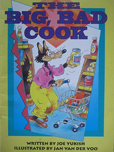 SAT 6a Big, Bad Cook Is (Literacy 2000)