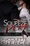 Squeeze Play (Nadia Wolf Book 4)