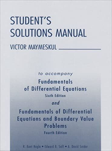 student s solutions manual to accompany fundamentals of differential rh amazon com fundamentals of differential equations solutions manual fundamentals of differential equations 8th edition solutions manual