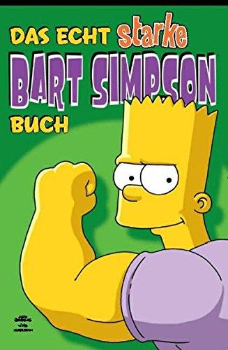 Bart Simpson Comics SB 4: Das echt starke Bart Simpson Buch Taschenbuch – 21. November 2005 Matt Groening Panini 383321323X Belletristik