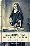Something New with St. Thérèse: Her Eucharistic