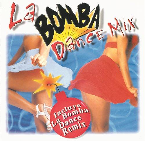 La Bomba Dance Mix