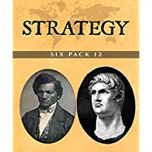 Strategy Six Pack 12 (Illustrated): A Short History of Rome, Nero, The Rise of the Dutch Kingdom 1795-1813, The Rights of Man, Nat Turner and Travels into Bokhara