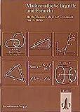 Mathematische Formelsammlung: Mathematische Formeln und Begriffe, Formelsammlung A für die Klassen 5 bis 13 der Gymnasien