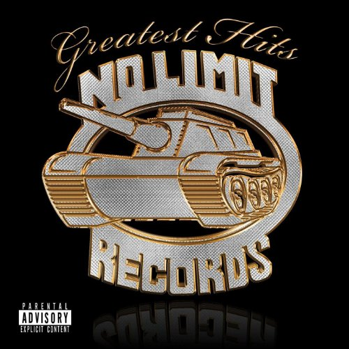 No Limit Greatest Hits [Explicit]