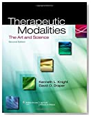 Therapeutic Modalities: The Art and Science