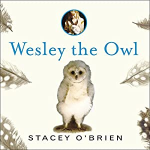 Wesley the Owl Audiobook
