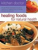 Healing Foods for Natural Health, Nicola Graimes, 184476687X