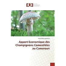 APPORT ECONOMIQUE DES CHAMPIGNONS COMESTIBLES