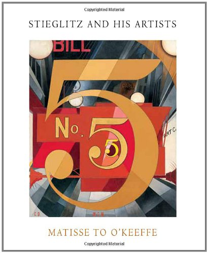 Stieglitz and His Artists: Matisse to O'Keeffe