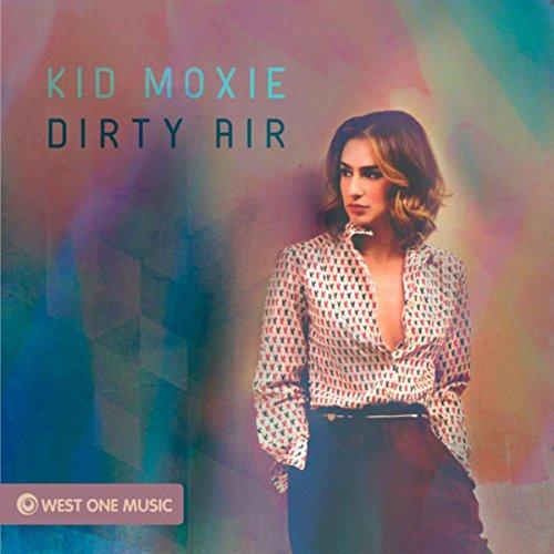 Moxie Air - Dirty Air