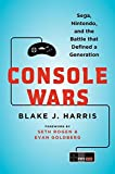 img - for [ CONSOLE WARS: SEGA, NINTENDO, AND THE BATTLE THAT DEFINED A GENERATION By Harris, Blake J. ( Author ) Hardcover May-13-2014 book / textbook / text book