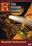 Haunted History: Haunted Hollywood (History Channel)