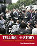 Telling the Story 9780312554309
