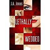 Lethally Wedded