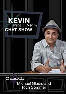 Kevin Pollak's Chat Show - Michael Gladis and Rich Sommer