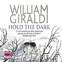 Hold the Dark Audiobook by William Giraldi Narrated by John Moraitis