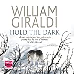 Hold the Dark | William Giraldi