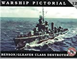 Warship Pictorial No. 12 - USS Benson / Gleaves