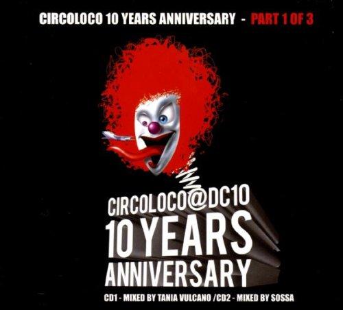 Circoloco 10 Years Anniversary