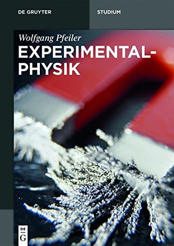 Pfeiler: Experimentalphysik: Set Experimentalphysik (De Gruyter Studium)