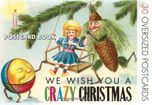 We wish you a crazy christmas strange christmas cards postcard book we wish you a crazy christmas strange christmas cards postcard book the editors of laughing elephant publishing 9781595834461 amazon books m4hsunfo