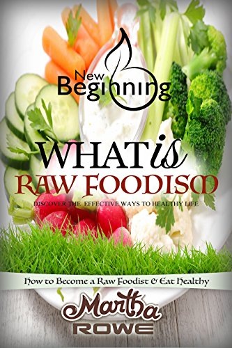 Cookbooks list the best selling vegetarian vegan cookbooks what is raw foodism and how to become a raw foodist how to eat healthy new beginning book raw food diet how to lose weight fast vegan recipes forumfinder Gallery