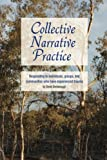 Collective Narrative Practice: Responding to individuals, groups, and communities who have experienced trauma