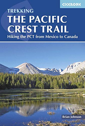 The Pacific Crest Trail: Hiking the PCT from Mexico to Canada ebook