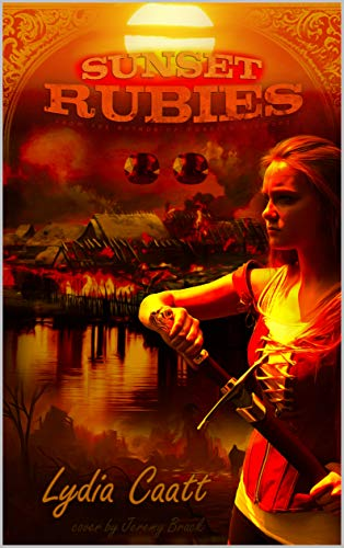 Sunset Rubies (The Fight for Dayon Book 2)