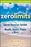 Zero Limits, Joe Vitale and Ihaleakala Hew Len, 0470402563