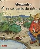 """Afficher """"Alexandro et ses amis du désert"""""""