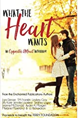 What the Heart Wants: An Opposites Attract Anthology Paperback