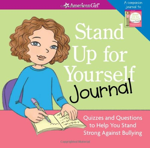 Stand Up for Yourself Journal (American Girl)
