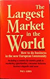 Largest Market in the World, Paul Gibbs, 155850947X